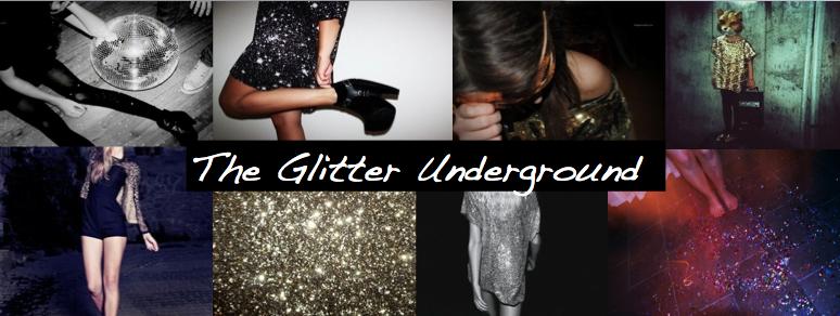 The Glitter Underground