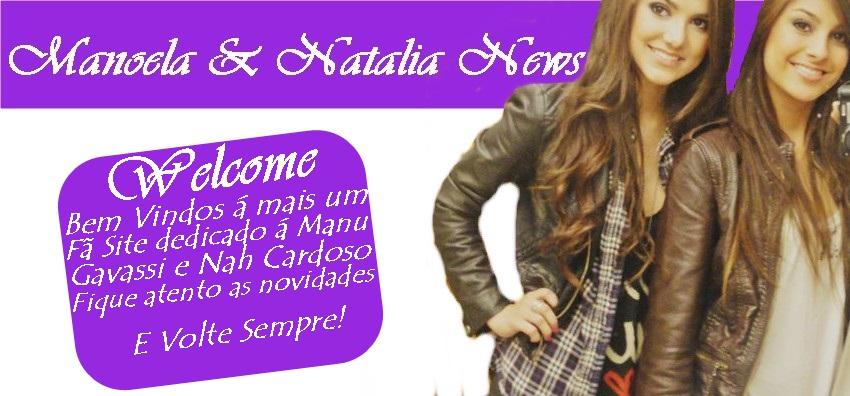 Manoela & Natalia News