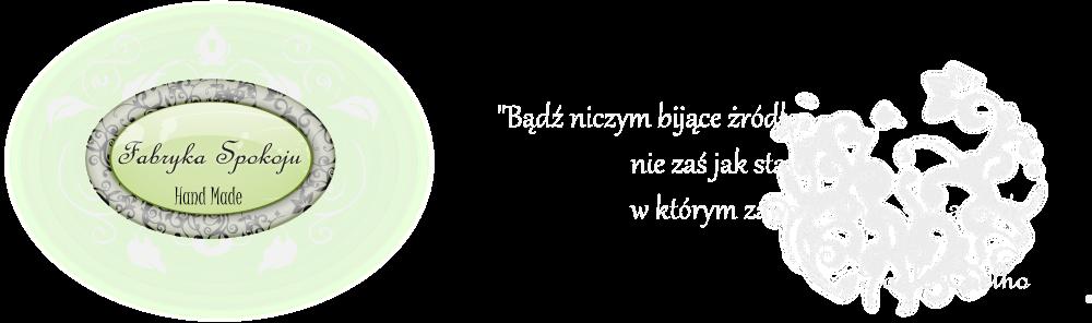 <i>Fabryka Spokoju</i>
