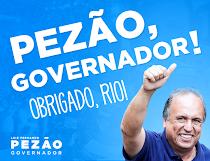 """""""GOVERNADOR Luiz Fernando Pezão POR UM RIO MELHOR"""""""