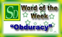 Word of the week - Obduracy