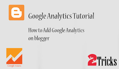 Add Google Analytics on blogger