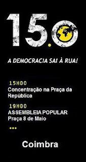 15 O Coimbra Mobilização Popular por Portugal Democracia Verdadeira Já Praça da República, Coimbra, Revolução Internacional