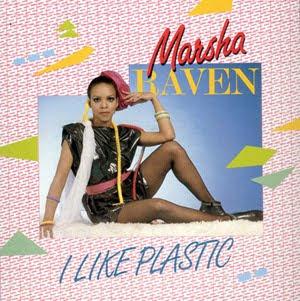 Marsha Raven - I Like Plastic (12'' Maxi) (1982)