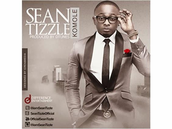 Sean Tizzle – Komole