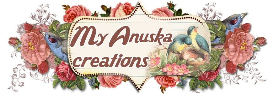 MY ANUSKA CREATIONS