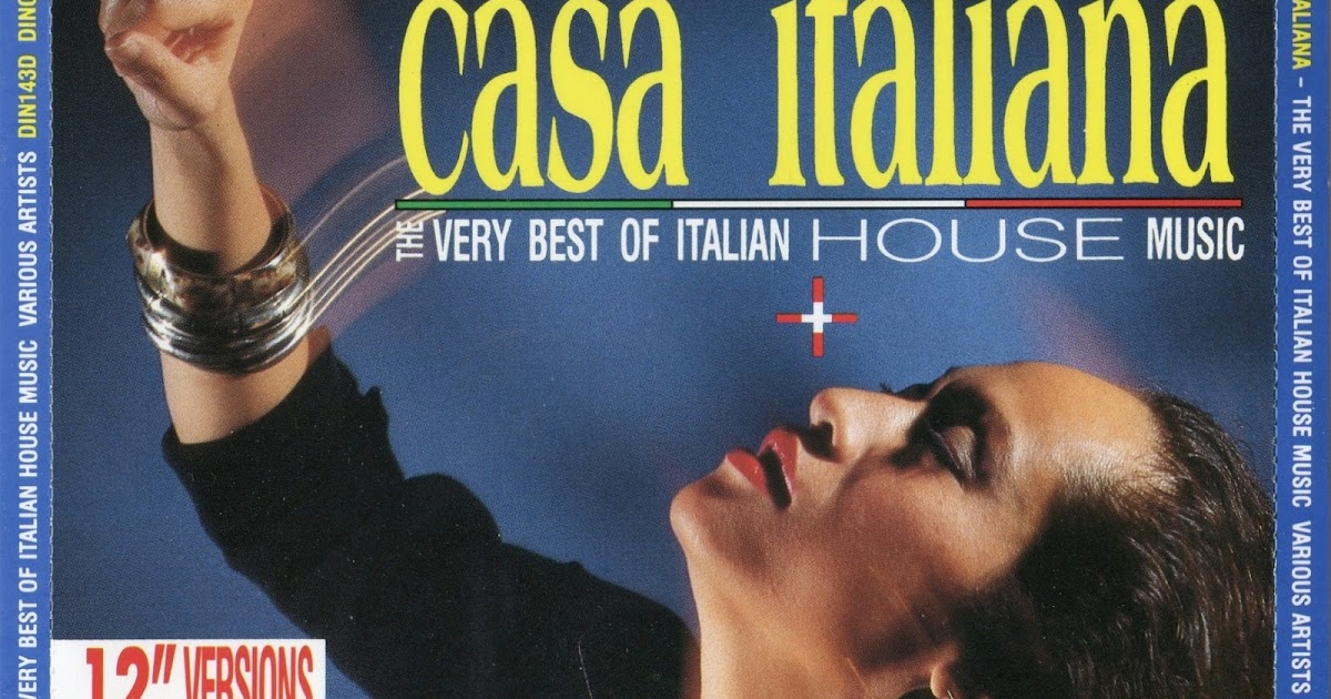 casa italiana the very best of italian house music 2cd
