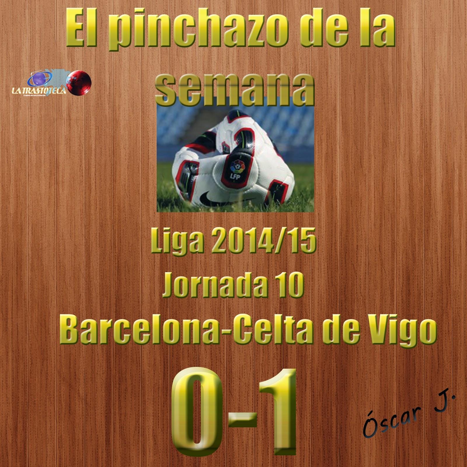Barcelona 0-1 Celta de Vigo. Liga 2014/15 - Jornada 10. El pinchazo de la semana.