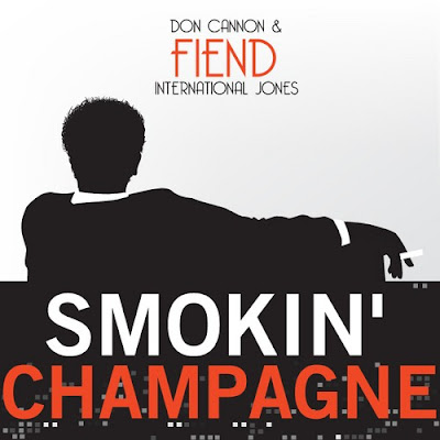 Fiend-Smokin_Champagne_(Hosted_By_Don_Cannon)-(Bootleg)-2011