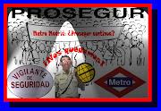 Metro Madrid: ¿Continua Prosegur? (metro madrid continua prosegur)