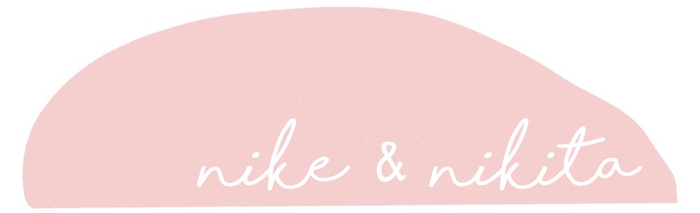 Nike & Nikita