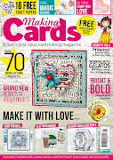 CURRENTLY PUBLISHED ON THE COVER OF THE FEBRUARY ISSUE OF MAKING CARDS MAGAZINE