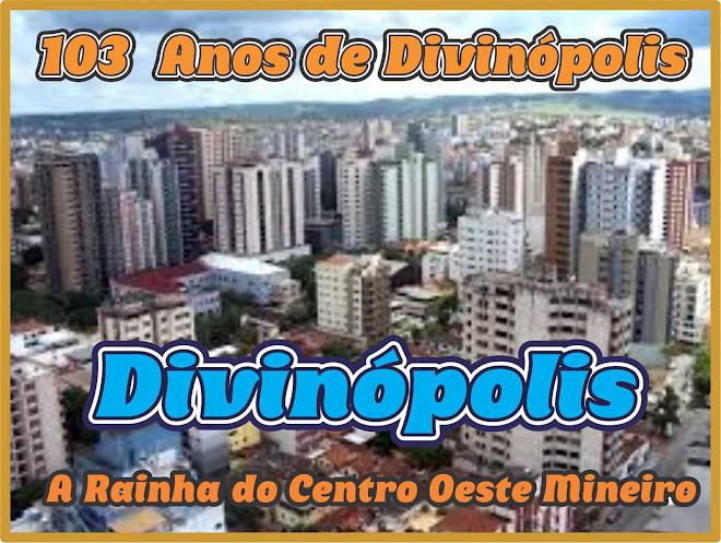 Divinópolis 103 Anos de Emancipação