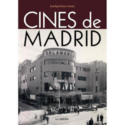 """Sale a la venta la segunda edición de """"CINES DE MADRID"""". Gracias a todos por adquirir mi libro."""