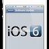 Beberapa Hal yang Harus Disiapkan Sebelum Upgrade iPhone, iPad dan iPod Touch ke iOS 6