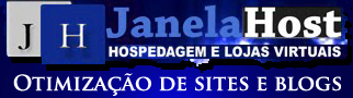 Hospedagem, desenvolvimento e otimizao de lojas, sites e blogs!