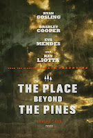The picture above is a teaser poster for the movie The Place Beyond the Pines
