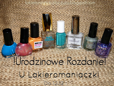 http://lakieromaniaczka-zuza.blogspot.com/2013/11/urodzinowe-rozdanie-u-lakieromaniaczki.html