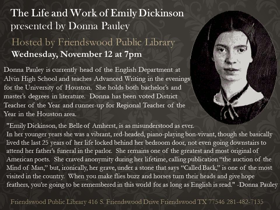 emily dickinsons works To me, dickinson's work suggested that she shared similar joys i became tantalized by the idea of a genius poet whose talent was nourished not by extensive travel, nor by formal literary.