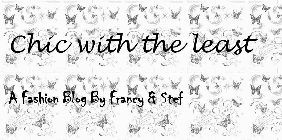 Chic with the least - A Fashion Blog by Francy&Stef