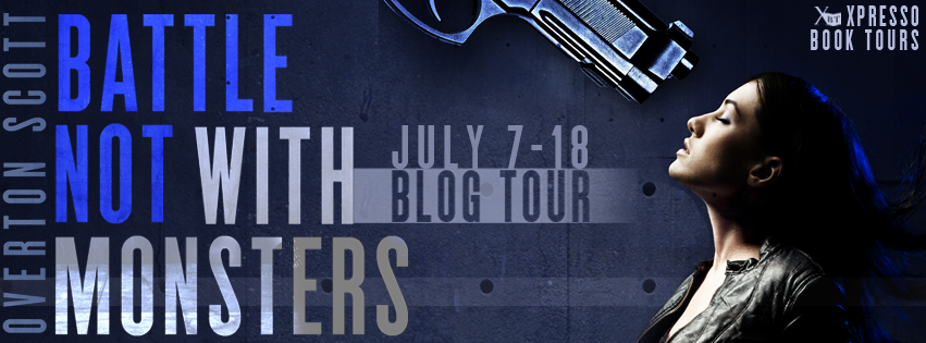 Blog Tour: Battle Not With Monsters By Overton Scott