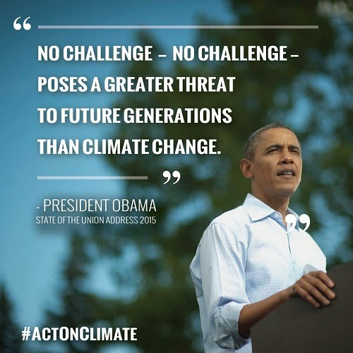"""""""No Challenge - No Challenge - Poses a Greater Threat to Future Generations than Climate Change."""" - President Obama State of the Union Address 2015 (Credit: www.facebook.com/iheartcomsci) Click to Enlarge."""