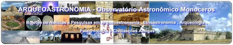 ARQUEOASTRONOMIA - Observatório Monoceros