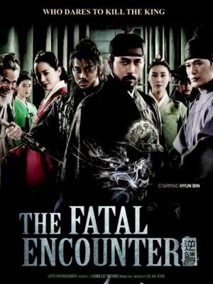 Cuồng Nộ Bá Vương - The Fatal Encounter