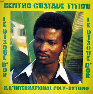 Bentho Gustave Titiou& l'International Poly-Rythmo -Le Disque d'Or, LG