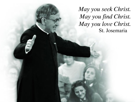 st+josemaria+may+you+seek+Christ.jpg (458×347)