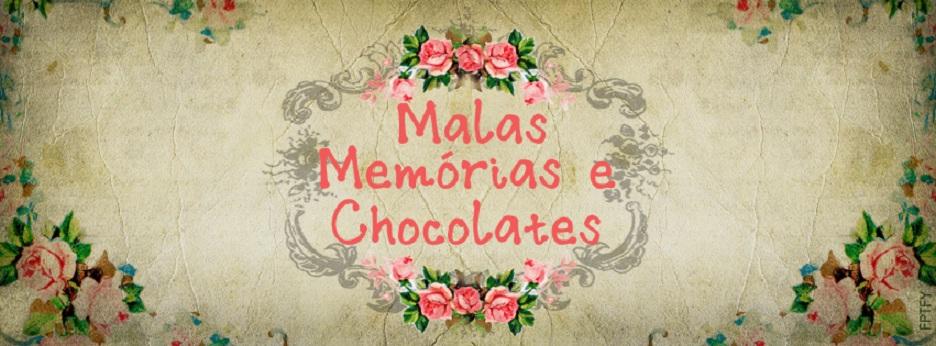 Malas, Memórias e Chocolates