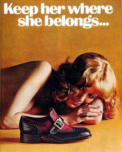 Keep her where she belongs.