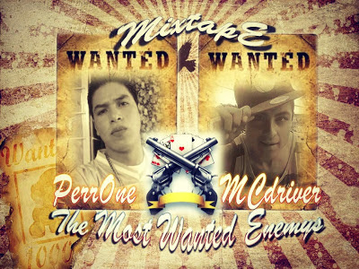PerrOne ML & Driver - The Most Wanted Enemys - Mixtape (2012)