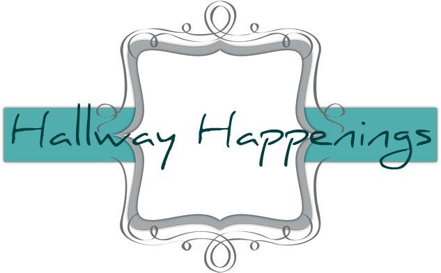 Hallway Happenings