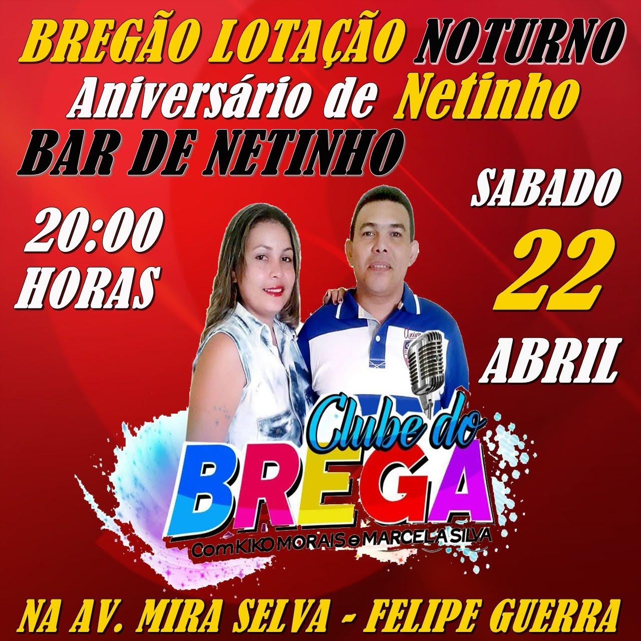 BREGÃO LOTAÇÃO NOTURNO NO BAR DE NETINHO - FELIPE GUERRA