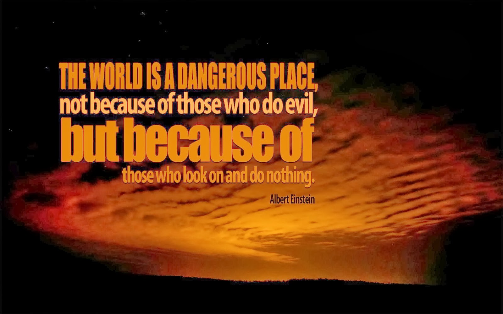 the world is a dangerous place | inspirational wallpapers hd