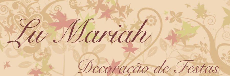 Lu Mariah Decoração de Festas