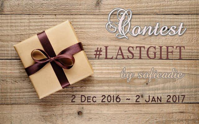 Contest #LASTGIFT by sofieadie