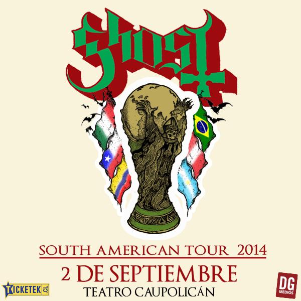 Recitales en Chile Septiembre :                                                               GHOST