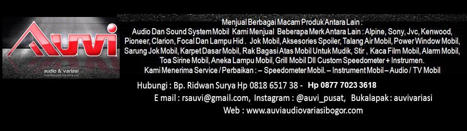 AUVI - Audio Variasi Bogor Hp 0818 6517 38