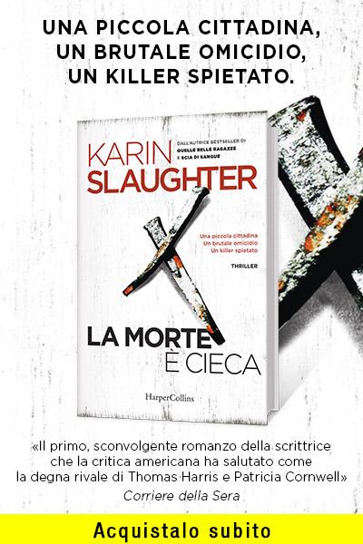 La morte è cieca di Karin Slaughter