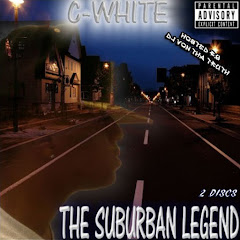 C-White - Suburban Legend Mixtape