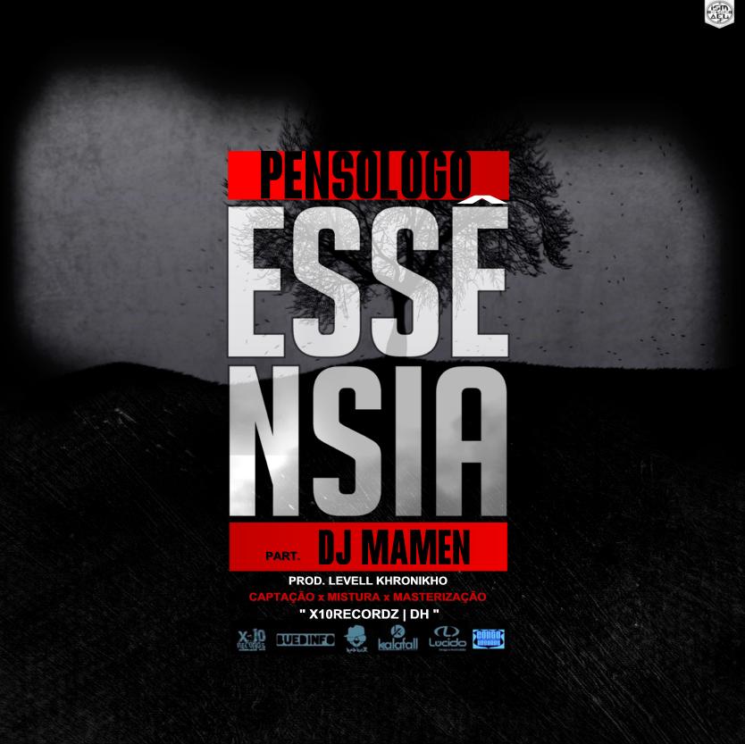 "Pensólogo – ""Essência"" Feat. DJ Mamen"