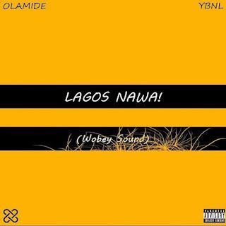 DOWNLOAD FULL ALBUM NOW!! | Olamide -Lagos Nawa! Album OUT!!
