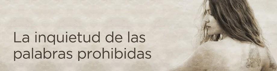 LA  INQUIETUD  DE  LAS  PALABRAS  PROHIBIDAS