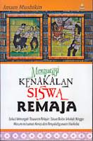 toko buku rahma: buku MENGATASI KENAKALAN SISWA REMAJA, pengarang imam musbikin, penerbit zanafa publishin