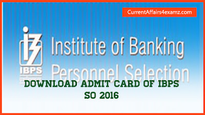 IBPS SO Admit Card 2016