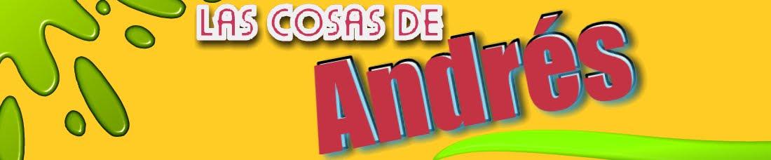 Las cosas de Andrés