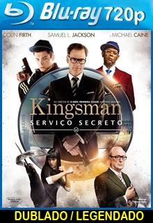 Assistir Kingsman – Serviço Secreto Dublado
