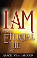 I AM Eternal Life